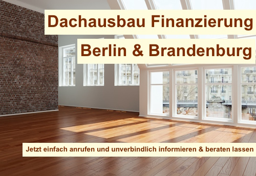 Dachausbau Finanzierung Berlin
